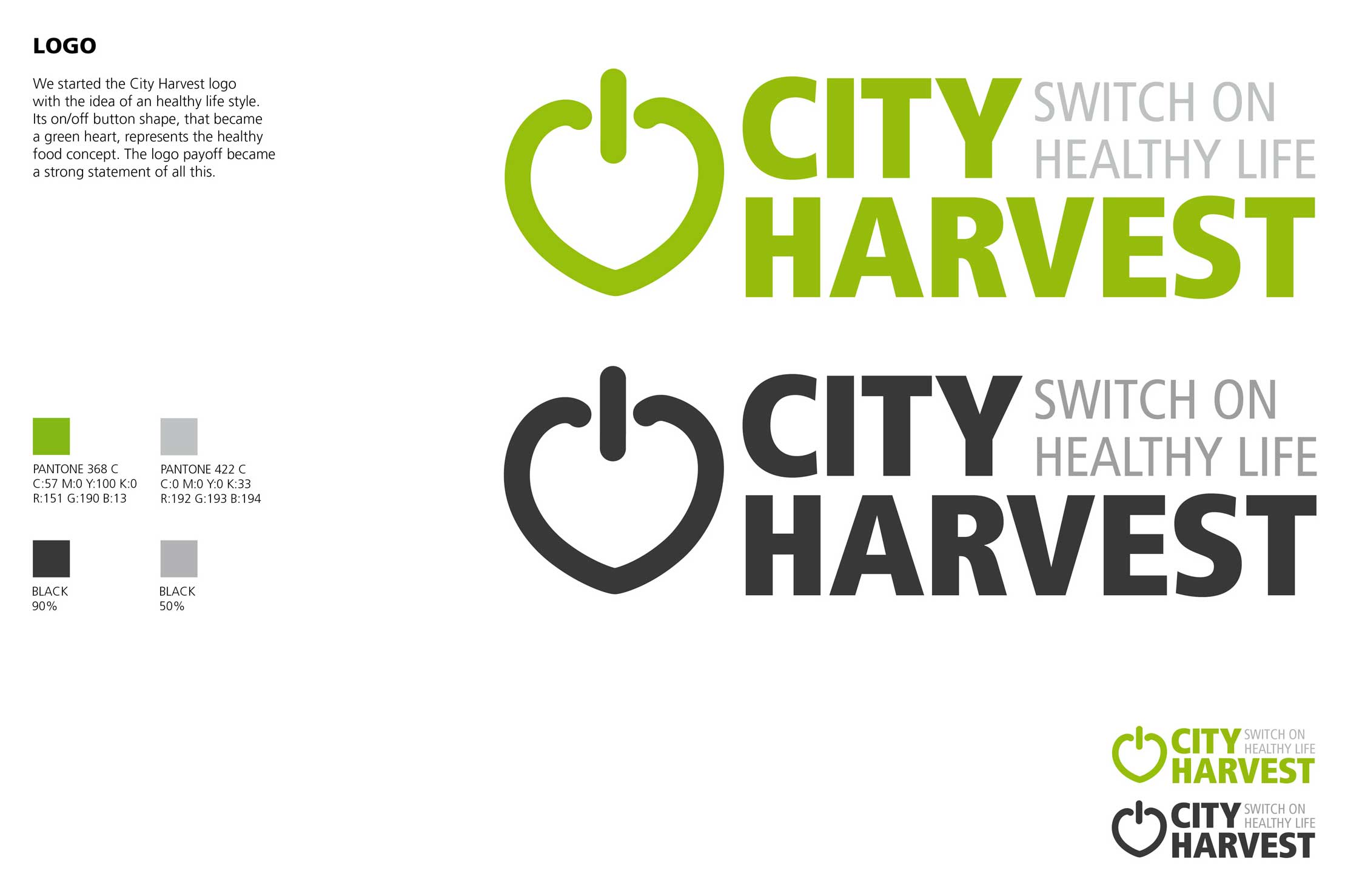 One Show Young Ones College competition: Attestato di Merito al progetto di Brand Identity realizzato per The City Harvest.