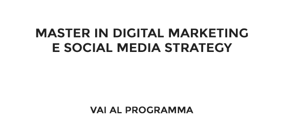 Master in Digital Marketing e Social Media Strategy - Vai alla presentazione