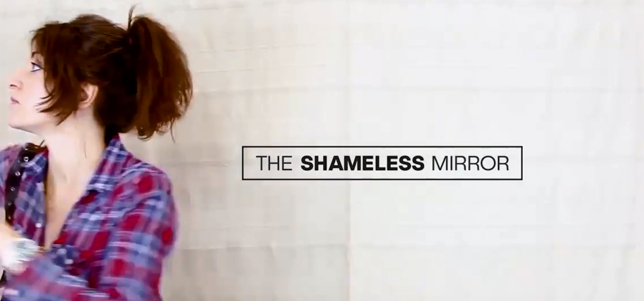 The Shameless Mirror